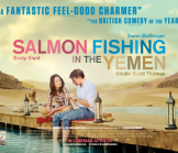 Salmon Fishing in the Yemen Opens in North American Theaters Today